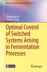 Optimal Control of Switched Systems Arising in Fermentation Proc