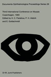 Third International Conference on Myopia Copenhagen, August 24-2