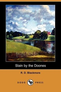 Slain by the Doones (Dodo Press)