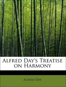 Alfred Day's Treatise on Harmony