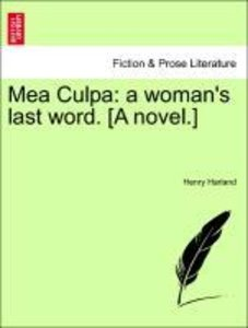 Mea Culpa: a woman's last word, vol. II