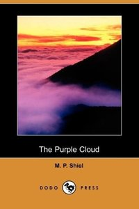 The Purple Cloud (Dodo Press)