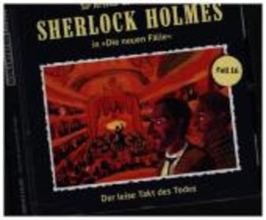 Sherlock Holmes - Neue Fälle 16. Der leise Takt des Todes
