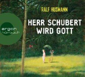 Herr Schubert Wird Gott