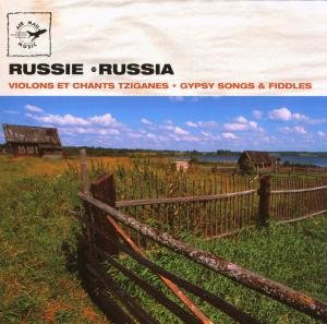 Russia-Gypsy Songs And Fiddles