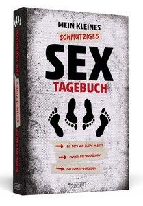 Mein kleines schmutziges Sex-Tagebuch