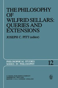 The Philosophy of Wilfrid Sellars: Queries and Extensions