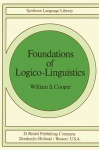 Foundations of Logico-Linguistics