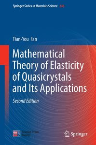 Mathematical Theory of Elasticity of Quasicrystals and Its Appli
