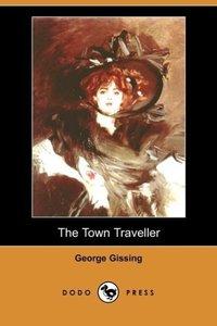 The Town Traveller (Dodo Press)