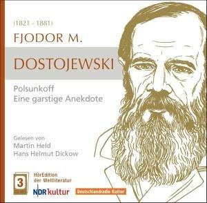 Dostojewski: Polsunkoff-eine garstige Anekdote