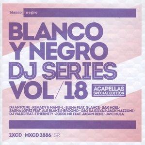 Blanco Y Negro DJ Series Vol.18