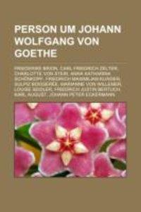 Person um Johann Wolfgang von Goethe