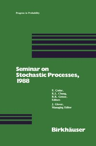 Seminar on Stochastic Processes, 1988