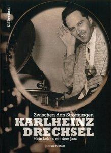 Zwischen den Strömungen. Karlheinz Drechsel