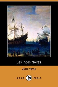 Les Indes Noires (Dodo Press)