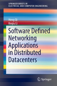 Software Defined Networking Applications in Distributed Datacent