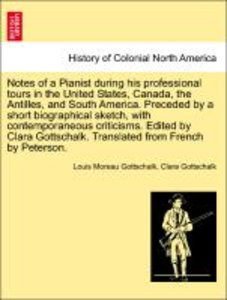 Notes of a Pianist during his professional tours in the United S