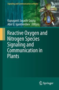 Reactive Oxygen and Nitrogen Species Signaling and Communication