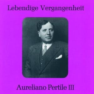 Aureliano Pertile III