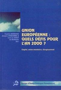 Union européenne: quels défis pour l\'an 2000?