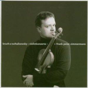 Tschaikowsky/Bruch: Violinkonzerte