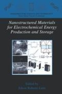 Nanostructured Materials for Electrochemical Energy Production a