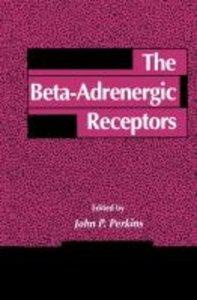 The Beta-Adrenergic Receptors