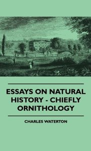 Essays On Natural History - Chiefly Ornithology
