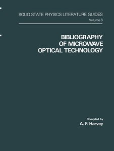 Bibliography of Microwave Optical Technology