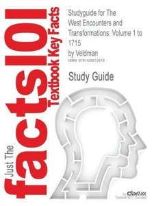 Studyguide for the West Encounters and Transformations