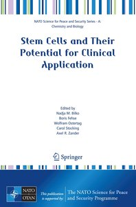 Stem Cells and Their Potential for Clinical Application
