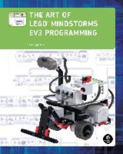 The Art of LEGO® MINDSTORMS® EV3 Programming
