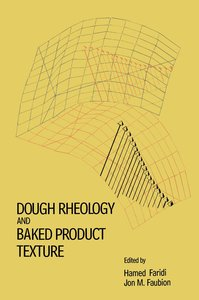Dough Rheology and Baked Product Texture