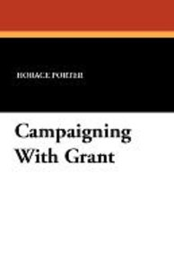 Campaigning With Grant