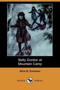 Betty Gordon at Mountain Camp (Dodo Press)