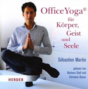 OfficeYoga für Körper,Geist und Seele