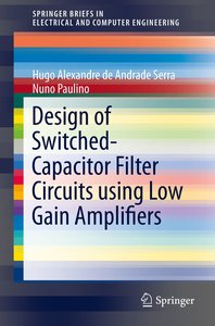 Design of Switched-Capacitor Filter Circuits using Low Gain Ampl
