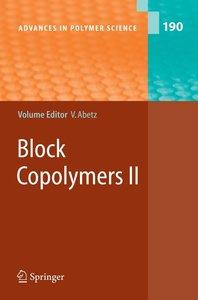 Block Copolymers II
