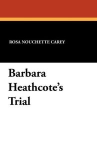 Barbara Heathcote's Trial