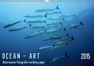 Jager, H: OCEAN - ART (Wandkalender 2015 DIN A3 quer)