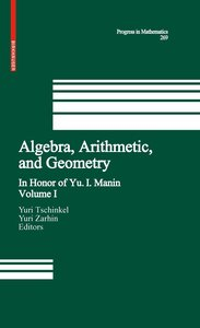 Algebra, Arithmetic, and Geometry 1