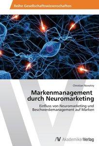 Markenmanagement durch Neuromarketing