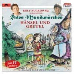 Rales Musikmärchen - präsentiert von Rolf Zuckowski: Hänsel und