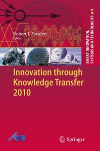 Innovation through Knowledge Transfer 2010