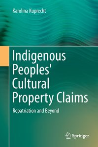 Indigenous Peoples' Cultural Property Claims