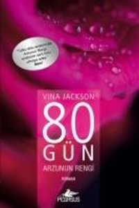 80 Gün Arzunun Rengi