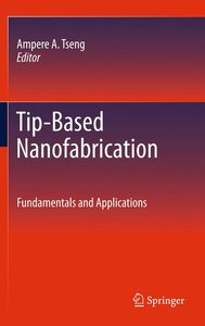 Tip-Based Nanofabrication