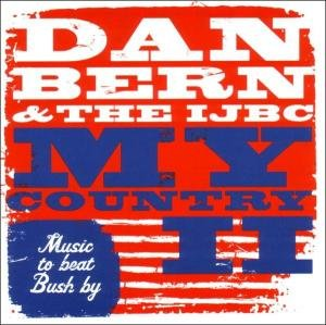 My Country II/Music To Beat Bush By