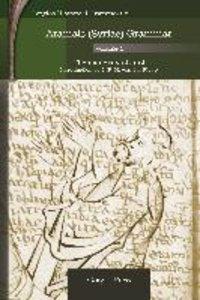Aramaic (Syriac) Grammar (Volume 1)